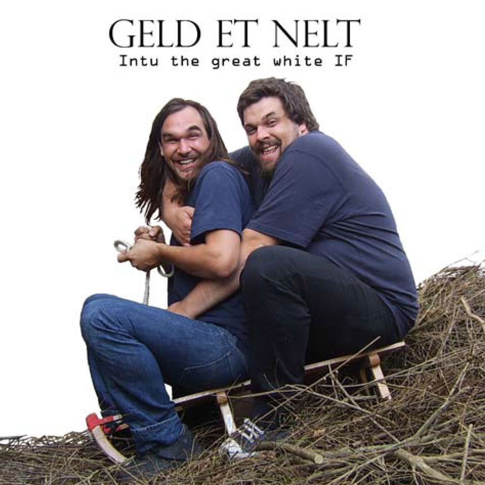 Geld et Nelt - Intu the grate white IF